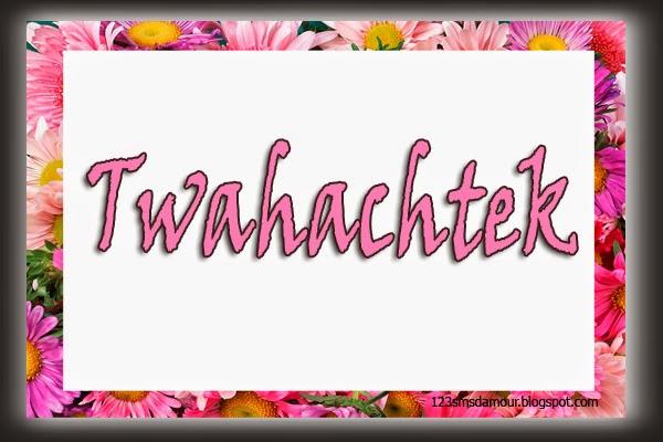 SMS d'amour pour dire Twahachtek